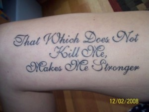 Makes Me Stronger Quote Tattoos
