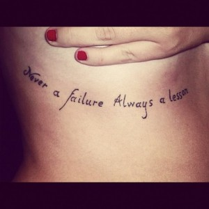 Never a Failure Quote Tattoos
