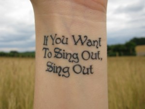 Sing Out Quote Tattoos